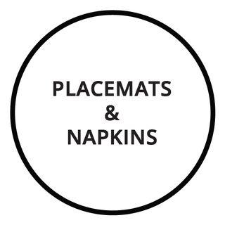 Shop Placemats & Napkins