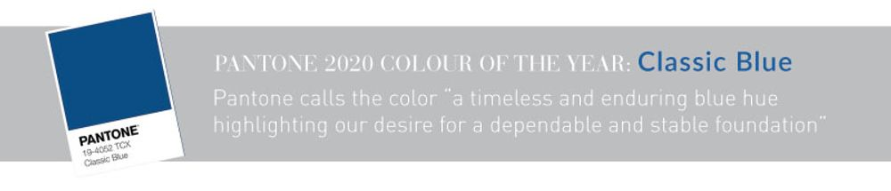 """Pantone 2020 colour of the year: Classic Blue Pantone calls the color """"a timeless and enduring blue huehighlighting our desire for a dependable and stable foundation"""""""
