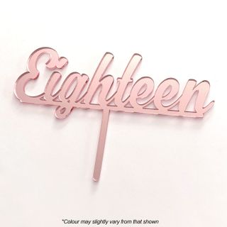 NUMBER EIGHTEEN   ROSE GOLD MIRROR   ACRYLIC CAKE TOPPER