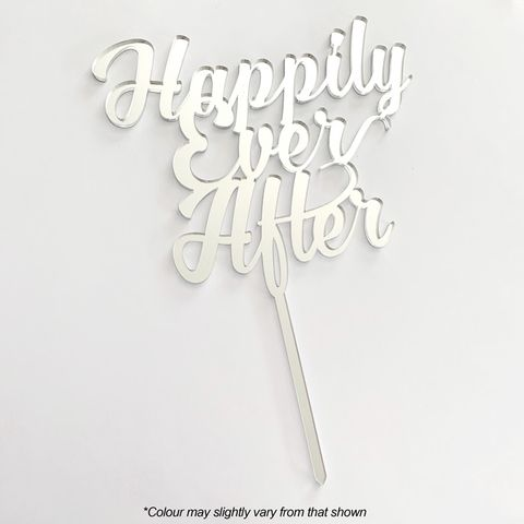 HAPPILY EVER AFTER SILVER MIRROR ACRYLIC CAKE TOPPER