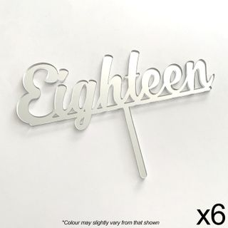 CAKE CRAFT | EIGHTEEN | SILVER MIRROR | ACRYLIC TOPPER | 6 PACK