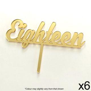 CAKE CRAFT | 6 PACK | EIGHTEEN | GOLD MIRROR | ACRYLIC TOPPER