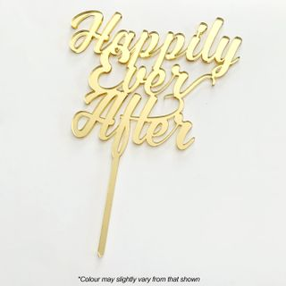 HAPPILY EVER AFTER GOLD MIRROR ACRYLIC CAKE TOPPER