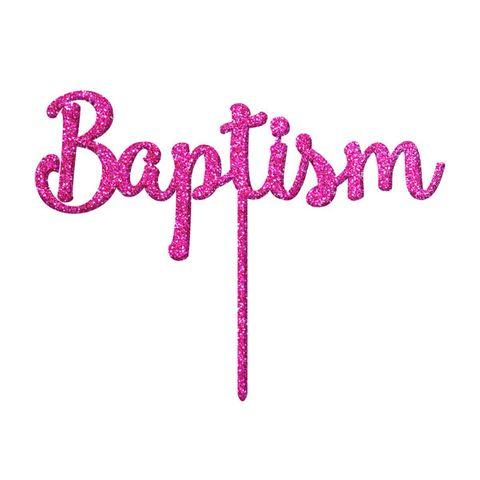 BAPTISM PINK GLITTER ACRYLIC CAKE TOPPER