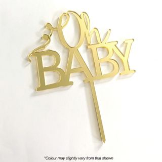 OH BABY GOLD MIRROR ACRYLIC CAKE TOPPER