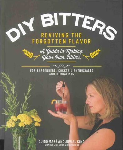 DIY Bitters: Reviving the Forgotten Flavor