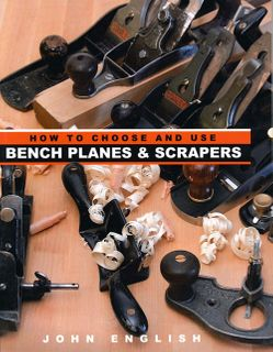 How to Choose & Use Bench Planes & Scrapers
