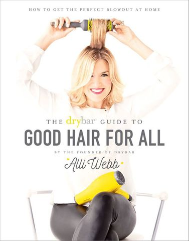 Drybar Guide to Good Hair for All