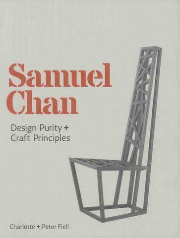 Samuel Chan: Design Purity + Craft Principles