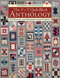 "The 4"" x 5"" Quilt-Block Anthology"