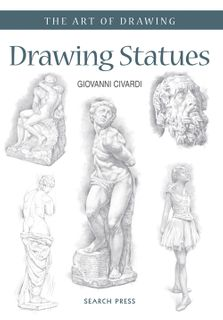 The Art of Drawing: Drawing Statues