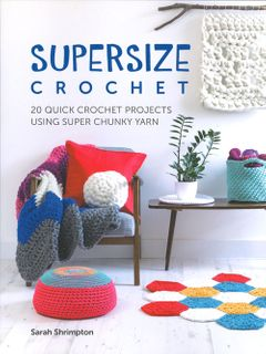Supersize Crochet