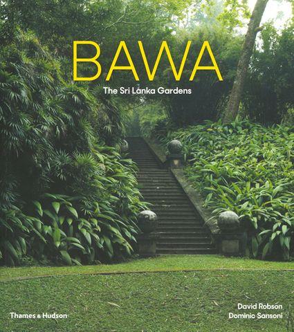 Bawa: The Sri Lanka Gardens