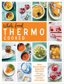 Whole Food Thermo Cooked