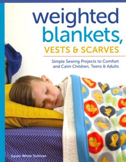 Weighted Blankets, Vests & Scarves
