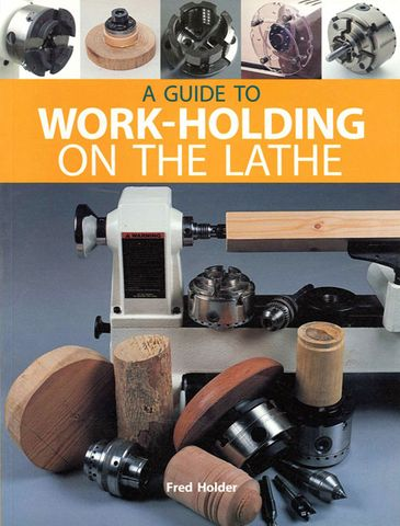 Guide to Work-Holding on the Lathe