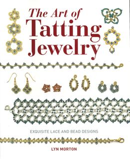 Art of Tatting Jewelry