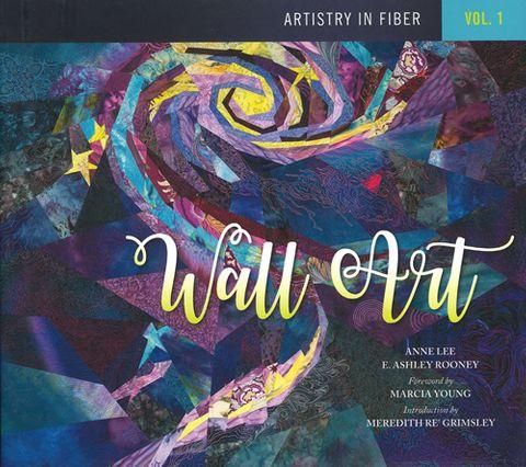Artistry in Fiber Vol 1: Wall Art