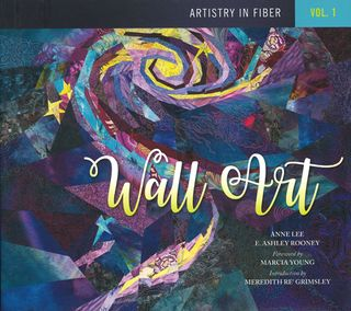 Artistry in Fiber Vol 1: Wall Art