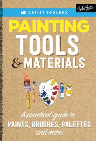 Artist Toolbox: Painting Tools & Materials