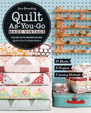 Quilt-as-You-Go Made Vintage