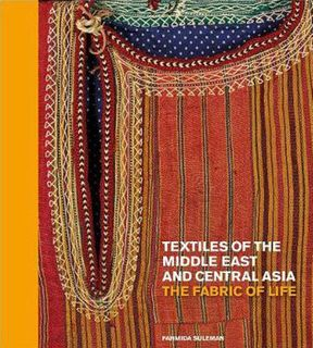 Textiles of the Middle East and Central Asia