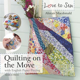 Love to Sew: Quilting on the Move