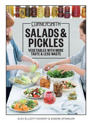 Cornersmith: Salads & Pickles