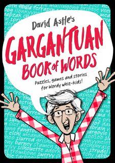 David Astle's Gargantuan Book of Words
