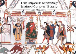 Bayeux Tapestry Embroiderers' Story