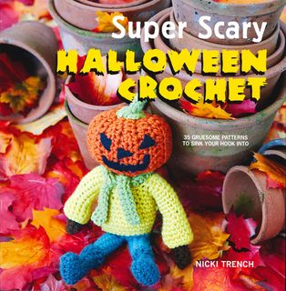 Super Scary Halloween Crochet