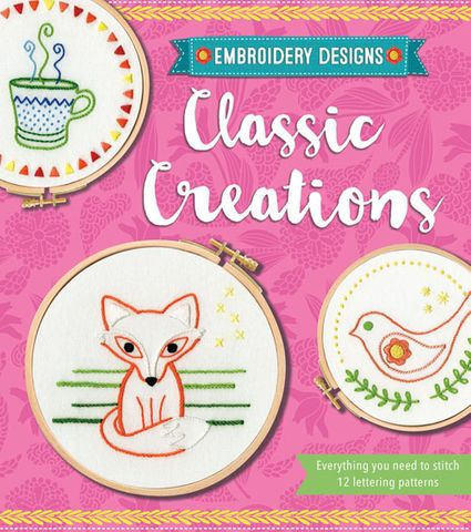 Embroidery Designs: Classic Creations