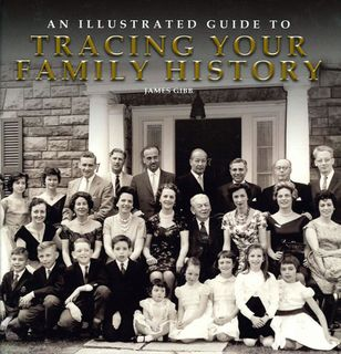 Illustrated Guide to Tracing Your Family History