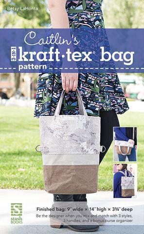 Caitlin's 3 in 1 Kraft-Tex Bag Pattern