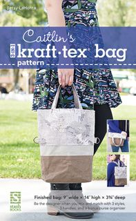 Caitlin's 3 in 1 Kraft-Tex Bag Pattern
