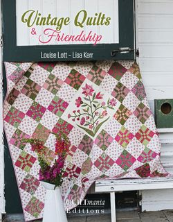 Vintage Quilts & Friendship