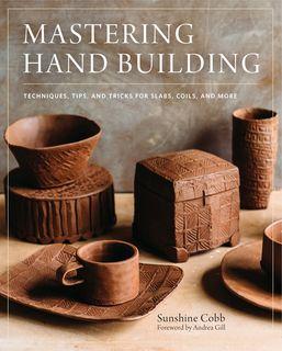 Mastering Hand Building