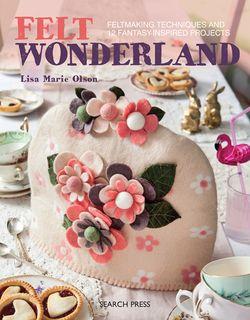 Felt Wonderland