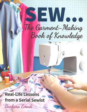 Sew: The Garment-Making Book of Knowledge
