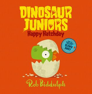 Dinosaur Juniors: Happy Hatchday