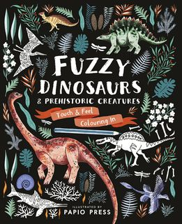Fuzzy Dinosaurs and Prehistoric Creature