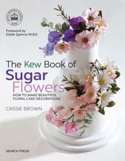 Kew Book of Sugar Flowers