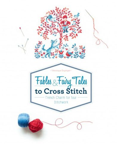 Fables and Fairy Tales to Cross Stitch
