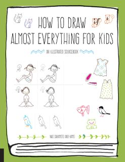How to Draw Almost Everything for Kids