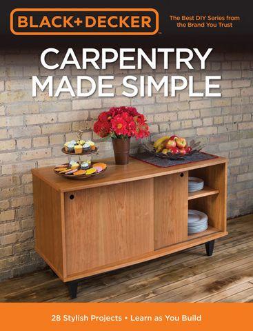 Black & Decker: Carpentry Made Simple
