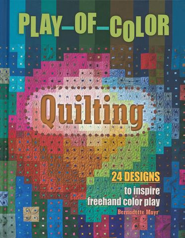 Play-of-Color Quilting