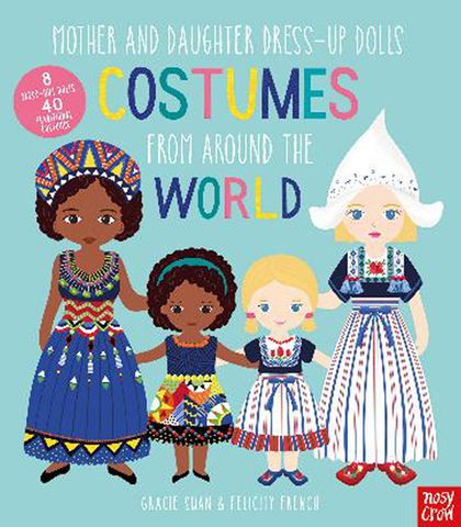 Mother and Daughter Dress Up Dolls: Costumes from Around the World