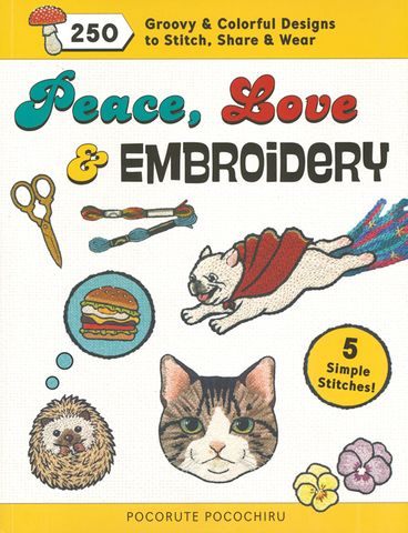Peace, Love and Embroidery