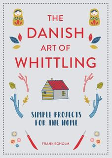Danish Art of Whittling