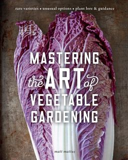 Mastering the Art of Vegetable Gardening